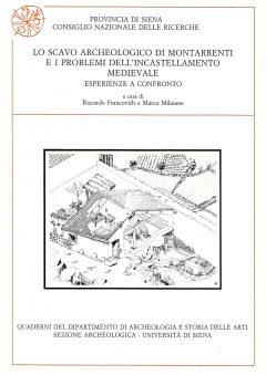 Lo scavo archeologico di Montarrenti e i problemi dell'incastellamento medievale. Esperienze a confronto.