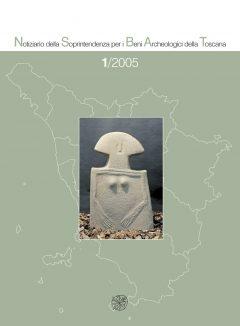 Notiziario Toscana della Soprintendenza per i Beni Archeologici della Toscana, 1, 2005, copertina.