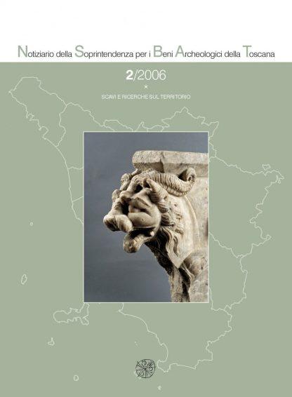 Notiziario della Soprintendenza per i Beni archeologici della Toscana, 2, 2006, tomo *, copertina.