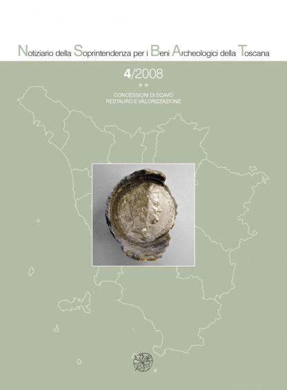 Notiziario della Soprintendenza per i Beni archeologici della Toscana, 4, 2008, tomo **, copertina.