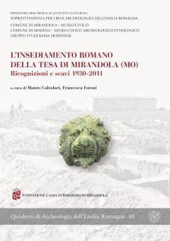 L'insediamento romano della Tesa di Mirandola (MO), copertina.