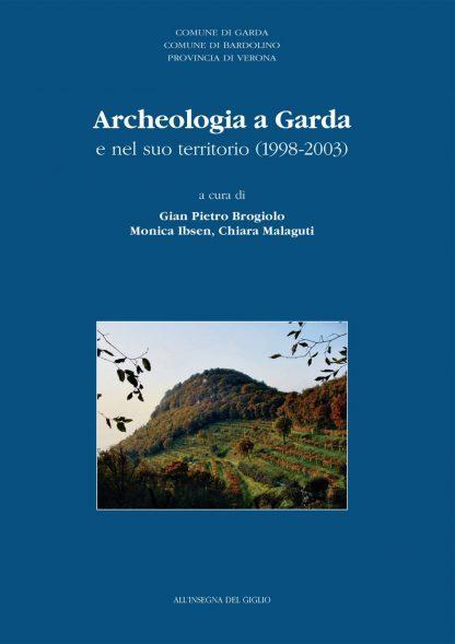 Archeologia a Garda e nel suo territorio (1998-2003)