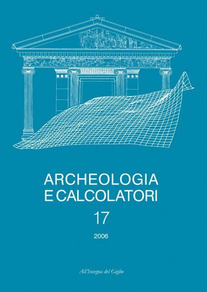 Archeologia e Calcolatori, 17, 2006
