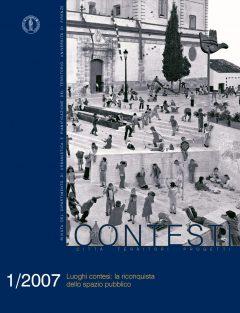 Contesti - Città Territori Progetti 1/2007 - La riconquista dello spazio pubblico