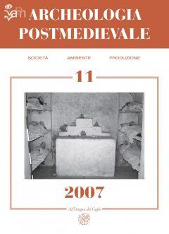 APM – Archeologia Postmedievale, 11, 2007