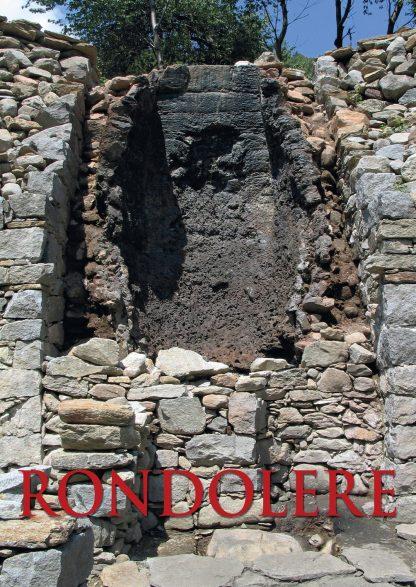 Rondolere. Un'area archeometallurgica del XVIII secolo in alta val Sessera (Biella)