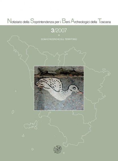 Notiziario della Soprintendenza per i Beni Archeologici della Toscana, 3, 2007