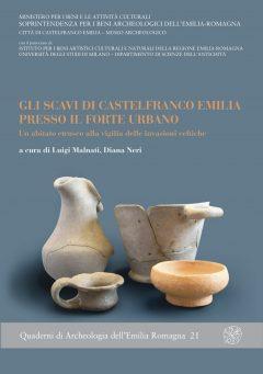 Gli scavi di Castelfranco Emilia presso il Forte Urbano. Un abitato etrusco alla vigilia delle invasioni celtiche