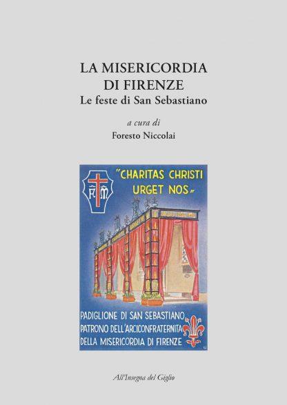 La Misericordia di Firenze. Le feste di San Sebastiano, copertina.