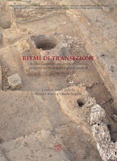 Ritmi di transizione. Il colle Garampo tra civitas e castrum: progetto archeologico e primi risultati