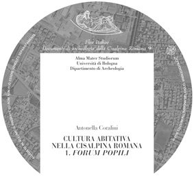 Cultura abitativa nella Cisalpina romana. 1. Forum Popili