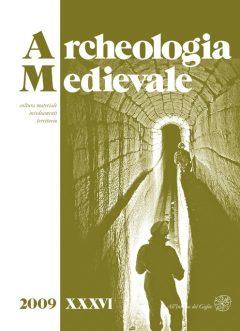 Archeologia Medievale, XXXVI, 2009