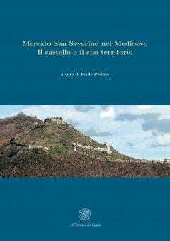 Mercato San Severino nel Medioevo. Il castello e il suo territorio