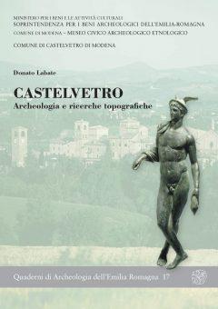 Castelvetro. Archeologia e ricerche topografiche