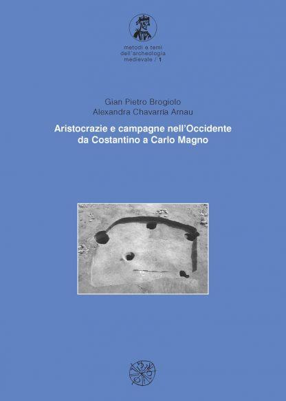 Aristocrazie e campagne nell'Occidente da Costantino a Carlo Magno