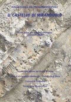 Il castello di Miranduolo. Guida breve allo scavo archeologico (anni 2001-2004)