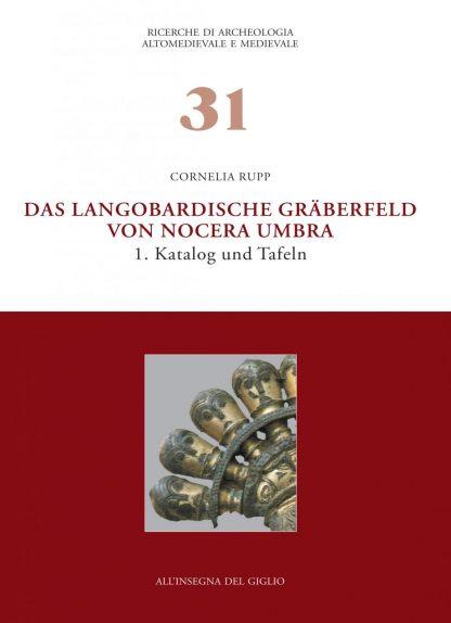 Das langobardische Gräberfeld von Nocera Umbra. 1. Katalog und Tafeln