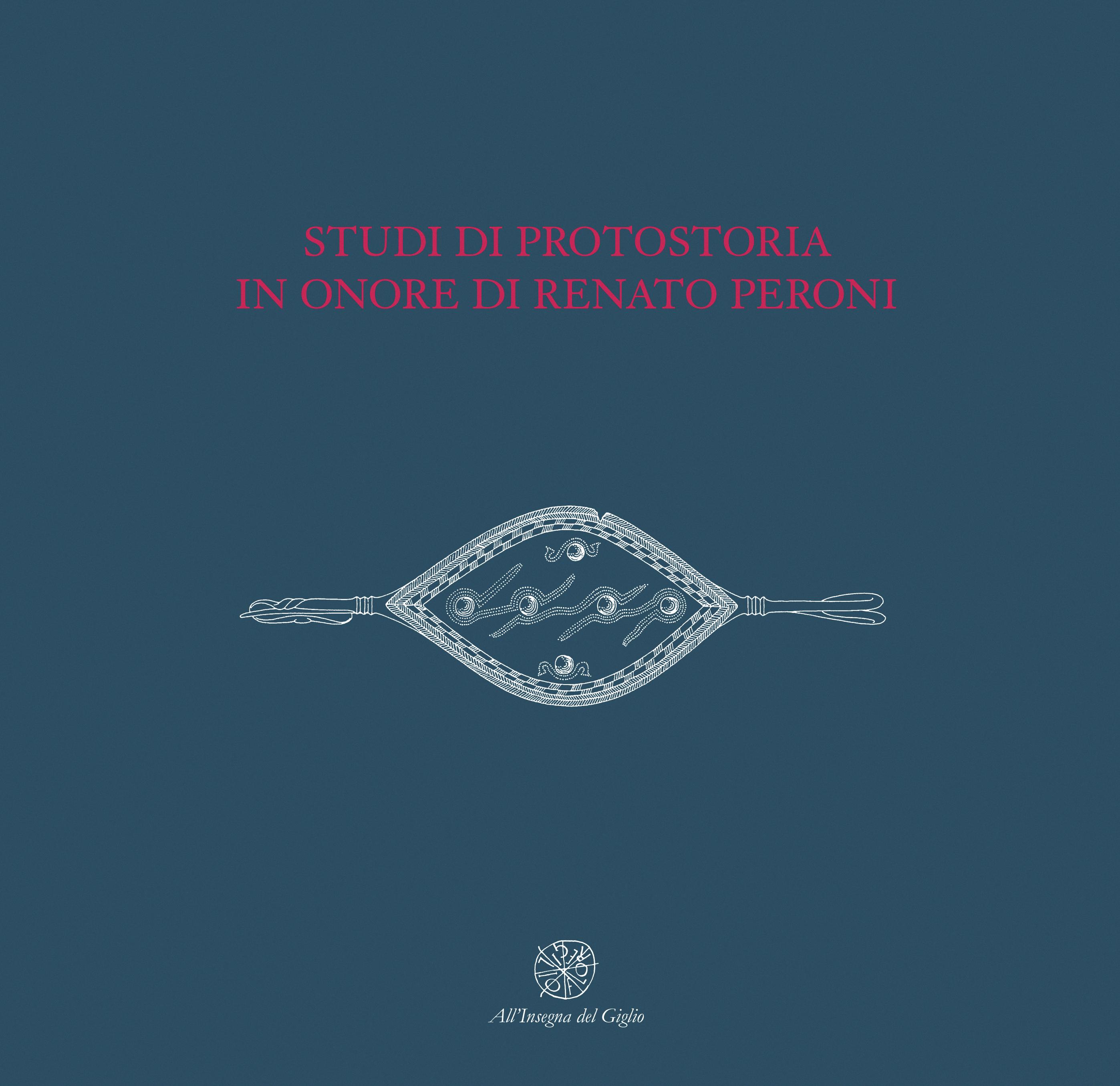Studi di protostoria in onore di Renato Peroni
