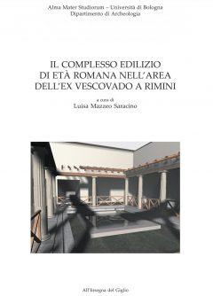 Il complesso edilizio di età romana nell'area dell'ex Vescovado a Rimini