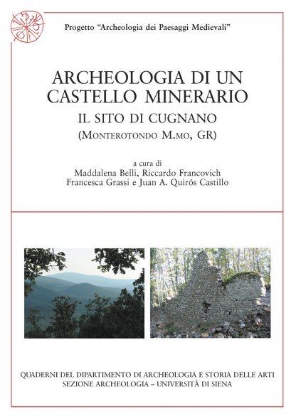 Archeologia di un castello minerario. Il sito di Cugnano (Monterotondo M.mo, GR)