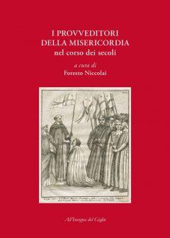 I provveditori della misericordia nel corso dei secoli, copertina.