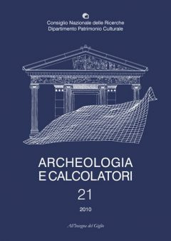 Archeologia e Calcolatori, 21, 2010