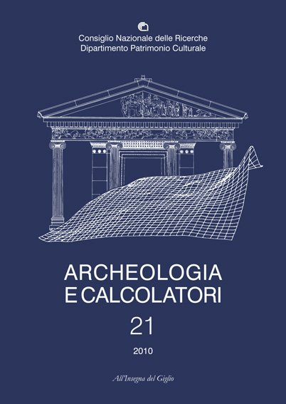 Archeologia e Calcolatori, 21, 2010