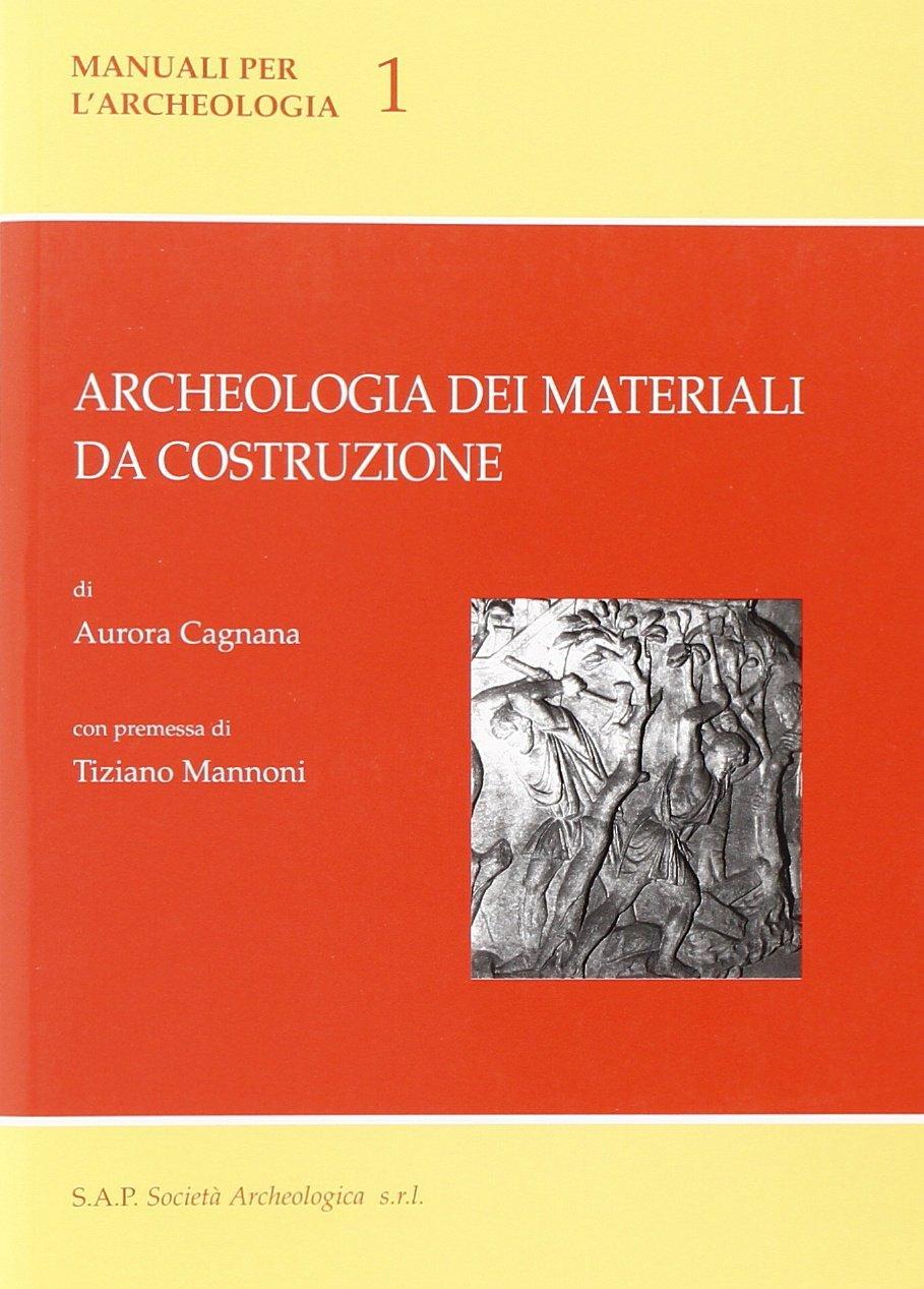 Archeologia dei materiali da costruzione