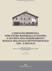 Campagne medievali. Strutture materiali, economia e società nell'insediamento rurale dell'Italia Settentrionale (VIII-X secolo)