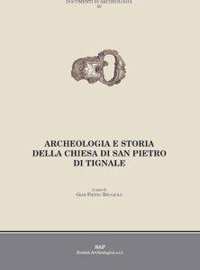 Archeologia e storia della chiesa di San Pietro di Tignale