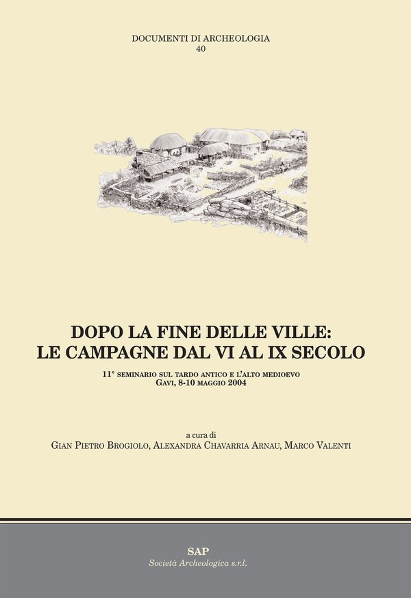 Dopo la fine delle ville: le campagne dal V al IX secolo