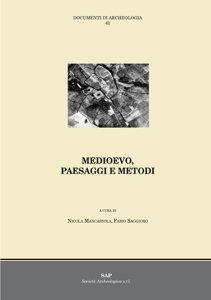 Medioevo, Paesaggi e metodi
