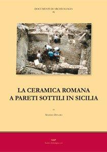 La ceramica romana a pareti sottili in Sicilia