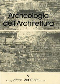 Archeologia dell'Architettura, V, 2000