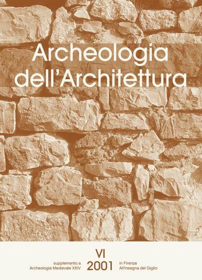 Archeologia dell'Architettura, VI, 2001