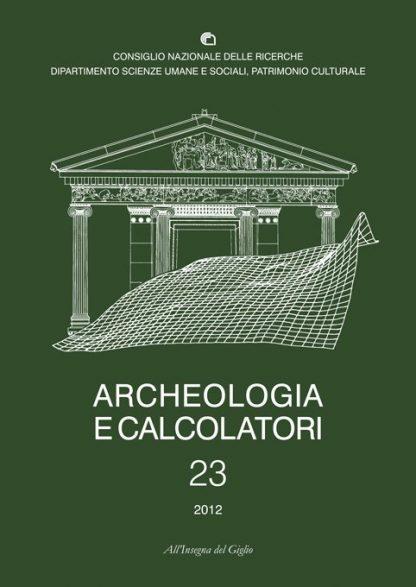 Acheologia e Calcolatori, 23, 2012, copertina.