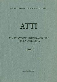 XIX Convegno 1986: La ceramica graffita