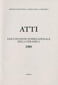 XXII Convegno 1989: Le terraglie italiane