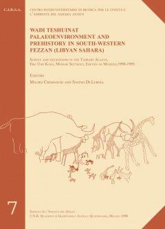 Wadi Teshuinat. Palaeoenvironment and Prehistory in South-Western Fezzan (Libyan Sahara).