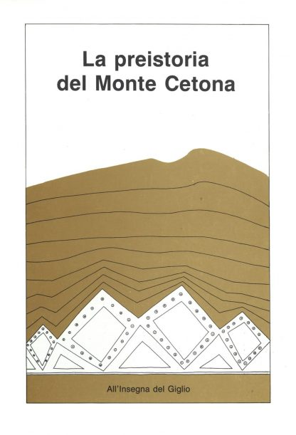 La preistoria del Monte Cetona.