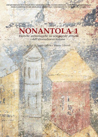 Nonantola 1. Ricerche archeologiche su una grande abbazia dell'altomedioevo italiano