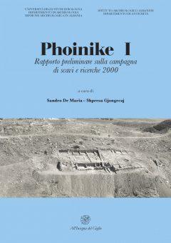 Phoinike I. Rapporto preliminare sulla campagna di scavi e ricerche 2000