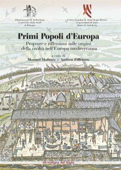 Primi Popoli d'Europa. Proposte e riflessioni sulle origini della civiltà nell'Europa mediterranea. Atti delle Riunioni di Palermo (14-16 ottobre 1994) e Baeza (Jaén) (18-20 dicembre 1995)