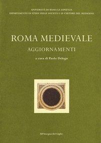 Roma medievale. Aggiornamenti