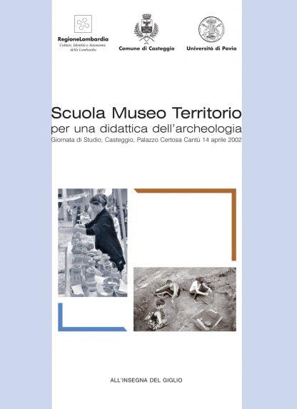 Scuola Museo Territorio. Per una didattica dell'archeologia, copertina.