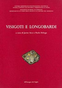 Visigoti e Longobardi