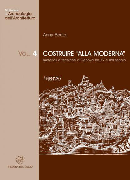 Costruire 'alla moderna'. Materiali e tecniche a Genova tra XV e XVI secolo
