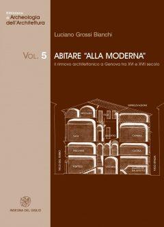 Abitare 'alla moderna'. Il rinnovo architettonico a Genova tra XVI e XVII secolo