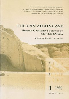 The Uan Afuda Cave. Hunter-Gatherer Societies of Central Sahara