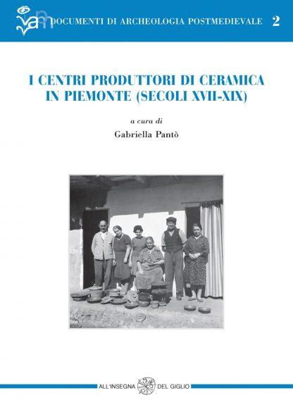 I centri produttori di ceramica in Piemonte (secoli XVII-XIX)